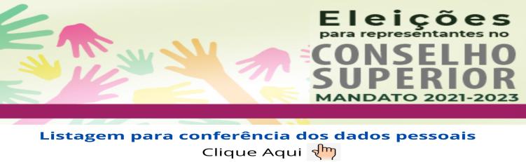 Conferência dos Dados Pessoais para a Eleição do CONSUP 2021