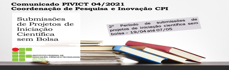 CPI informa: 2º Período de Submissões de projetos de IC sem bolsa