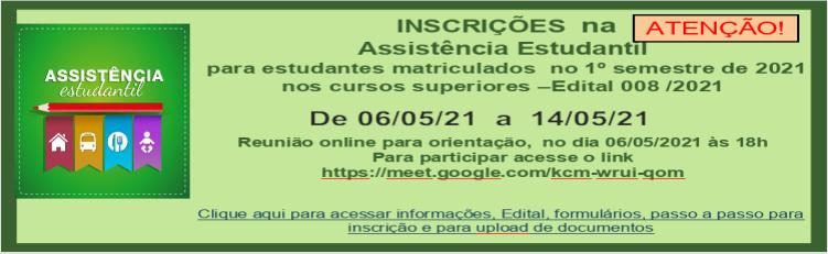 Inscrições na assistência estudantil somente para estudantes matriculados no 1º semestre de 2021 nos cursos superiores